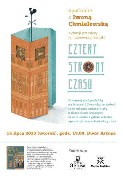 Cztery strony czasu : Spotkanie z Iwoną Chmielewską : 16 lipca 2013
