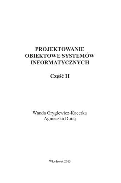 Projektowanie obiektowe systemów informatycznych : Część II
