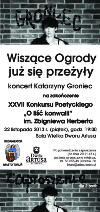 Wiszące ogrody już się przeżyły : koncert Katarzyny Groniec : 22 listopada 2013 r.