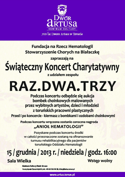 Świąteczny Koncert Charytatywny : Raz Dwa Trzy : 15 grudnia 2013