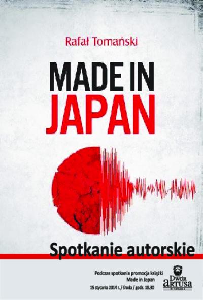 Rafał Tomański Made in Japan : spotkanie autorskie : 15 stycznia