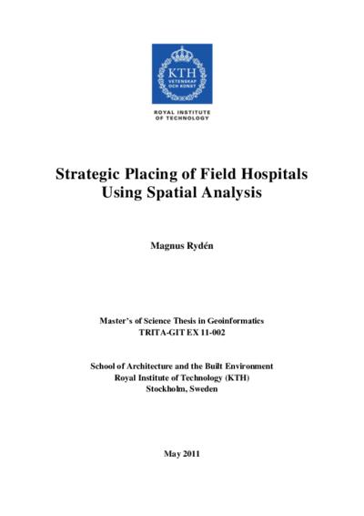 Strategisk Lokalisering av Fältsjukhus med Spatial Analys