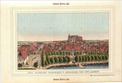 Schwerin, Altstadt vom Schloss vor 100 Jahren (ca. 1740)
