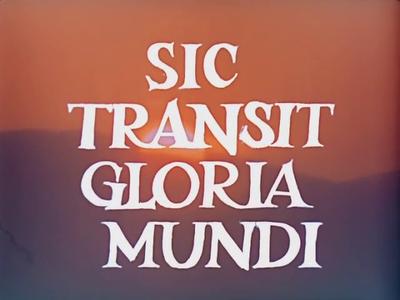 Sic Transit Gloria Mundi / Heraklea