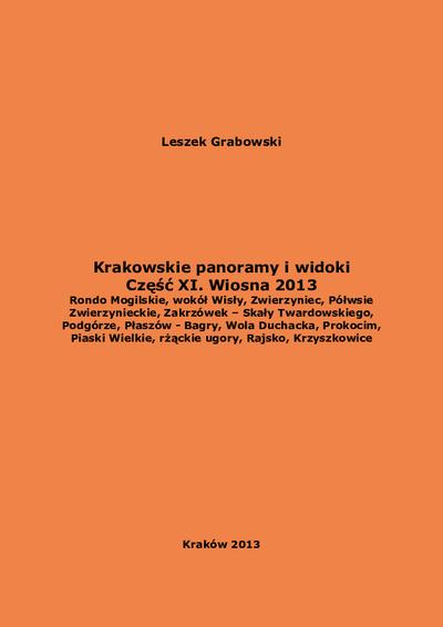 Krakowskie panoramy i widoki. Cz. 11