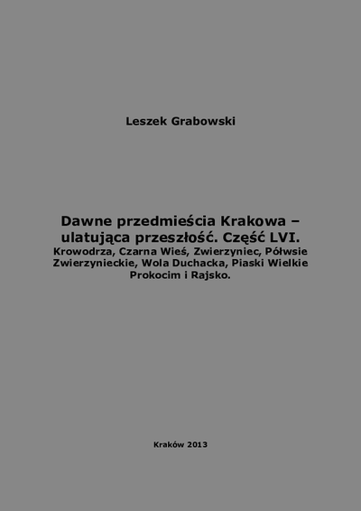Dawne przedmieścia Krakowa : ulatująca przeszłość. Cz. 56