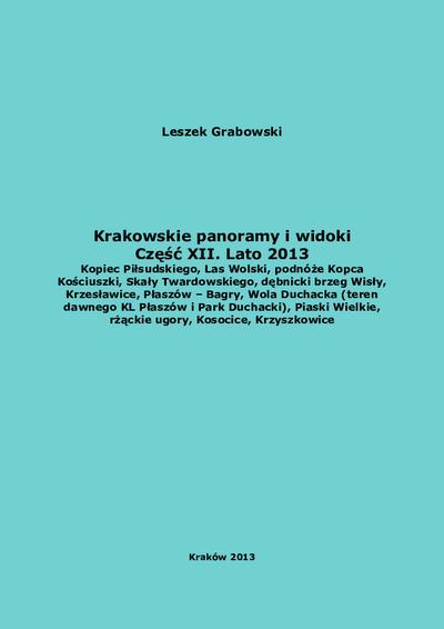 Krakowskie panoramy i widoki. Cz. 12