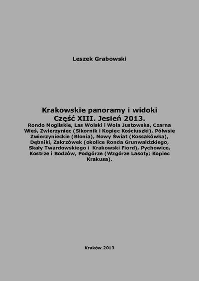 Krakowskie panoramy i widoki. Cz. 13