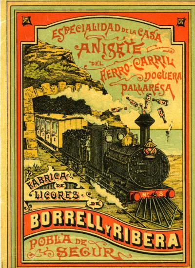 Etiqueta d'anís del Ferrocarril Noguera Pallaresa, fàbrica de licors de Borrell i Ribera de Pobla de Segur.