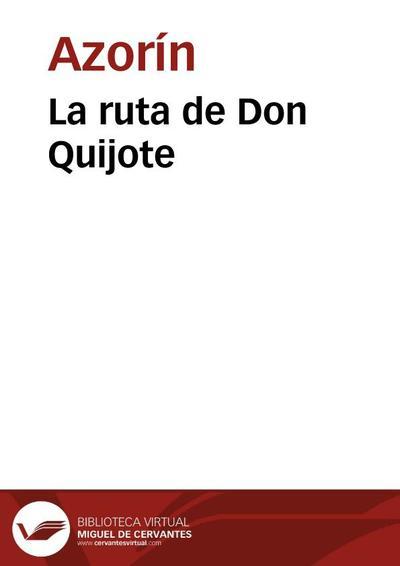 Omnia Cervantes Saavedra Miguel De 1547 1616 Don Quijote De La Mancha