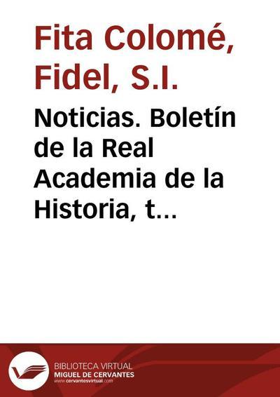 Noticias. Boletín de la Real Academia de la Historia, tomo 32 (abril 1898). Cuaderno IV