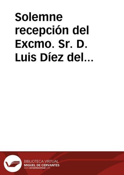 Solemne recepción del Excmo. Sr. D. Luis Díez del Corral y Pedruzo