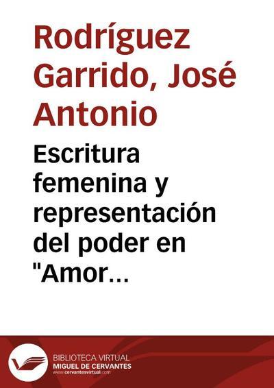 Escritura femenina y representación del poder en Amor es más laberinto de Sor Juana Inés de la Cruz (Loa y comedia)