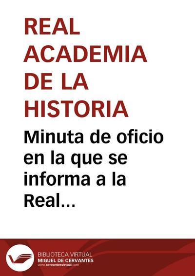 Minuta de oficio en la que se informa a la Real Academia de Bellas Artes de San Fernando del ruinoso estado de conservación de la portada plateresca de la iglesia colegial de Santa María de Calatayud.