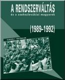 A rendszerváltás és a csehszlovákiai magyarok
