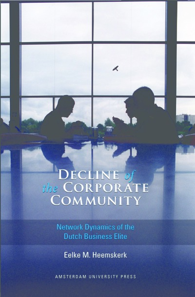 Decline of the Corporate Community : Network Dynamics of the Dutch Business Elite