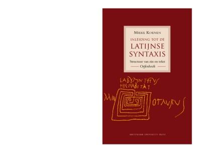 Inleiding tot de Latijnse syntaxis : Structuur van zin en tekst. oefenboek