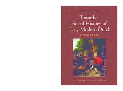 Towards a Social History of Early Modern Dutch