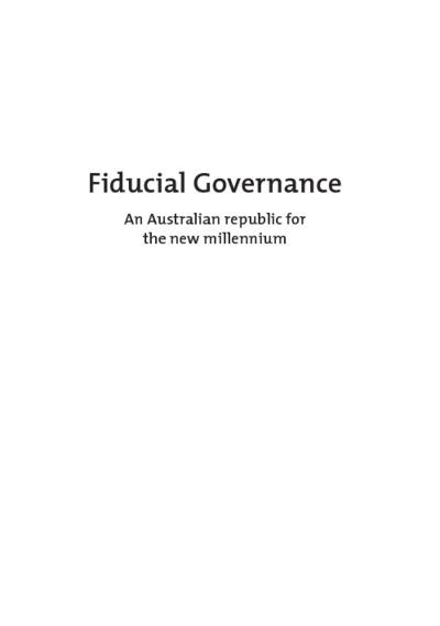 Fiducial Governance: An Australian republic for the new millennium
