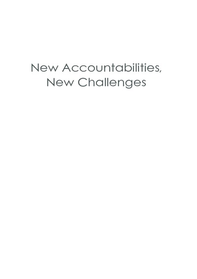 New Accountabilities, New Challenges