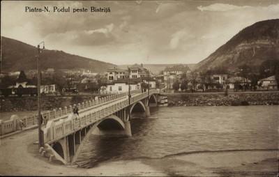 Piatra-N. Podul peste Bistriţa