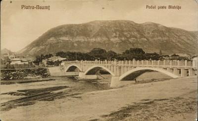Piatra-Neamţ. Podul peste Bistriţa