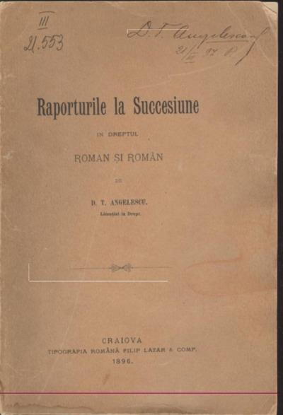 Despre raporturile la succesiune în dreptul roman şi român : tesă pentru licenţă