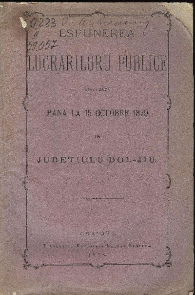 Espunerea lucrăriloru publice efectuate până la 15 octobre 1879 în judeţiulu Dol-Jiu
