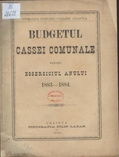 Budgetul Cassei Comunale pentru essersiciul anului 1883-1884