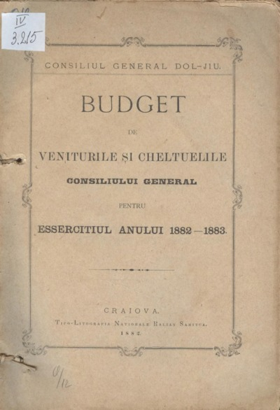 Budget de veniturile şi cheltuielile Consiliului General pentru essecitiul anului 1882-1883