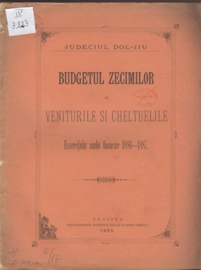 Budgetul zecimilor de veniturile şi cheltuelile Eserciţiului anului financiar 1886-1887