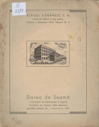 Darea de seamă a Consiliului de Administraţie şi raportul Consiliului de Censori către Adunarea Generală ordinară din 1 februarie 1941