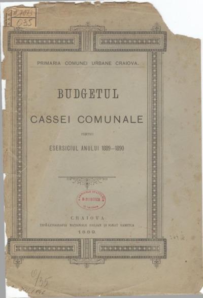 Budgetul Cassei Comunale pentru essersiciul anului 1889-1890
