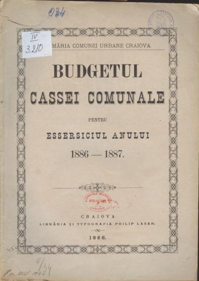 Budgetul Cassei Comunale pentru essersiciul anului 1886-1887