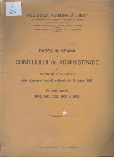 Darea de seamă a Consiliului de Administraţie şi raportul censorilor către Adunarea Generală ordinară din 30 august 1925
