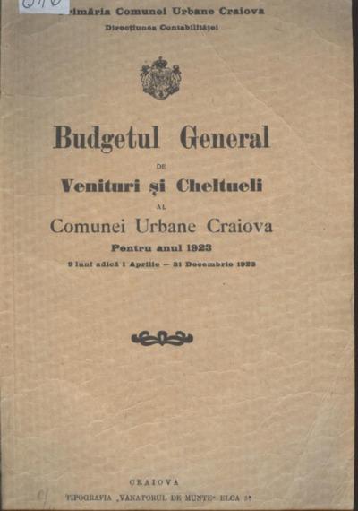 Budgetul general de venituri şi cheltuieli al Comunei Urbane Craiova pentru anul 1923