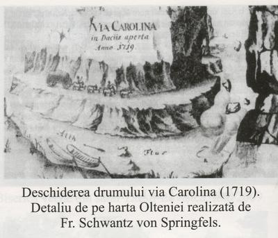 Deschiderea drumului Via Carolina (1719).