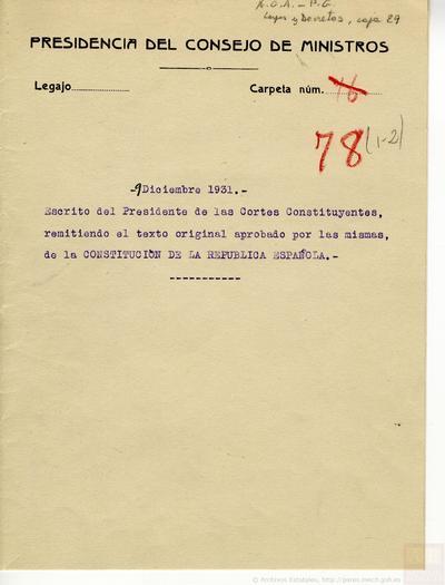 Oficio de 9 de diciembre de 1931, del Presidente de las Cortes Constituyentes al Presidente de la República, remitiendo el texto original de la Constitución de la República.