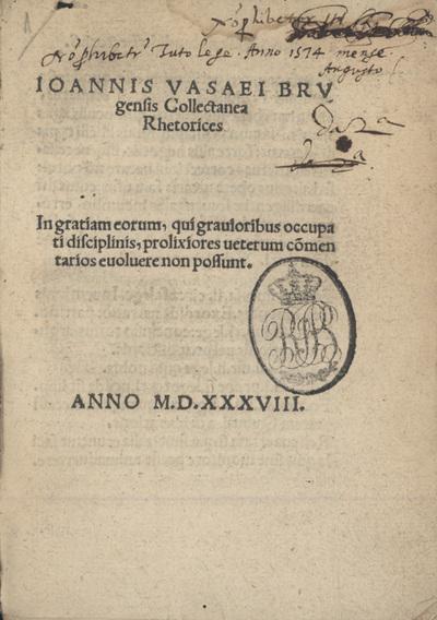 Ioannis Vasaei Brugensis Collectanea Rhetorices