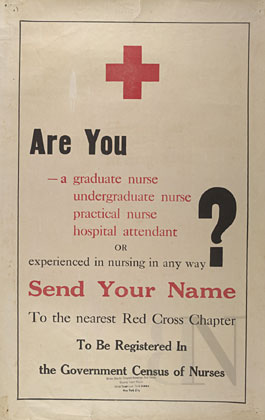 Are you a graduate nurse... or experienced in nursing in any way?: send your name to the nearest Red Cross Chapter...