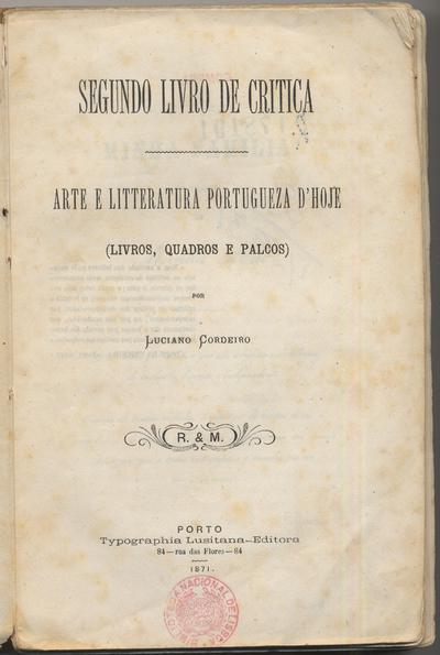 Segundo livro de crítica: arte e litteratura portugueza dªhoje: (livros, quadros e palcos)