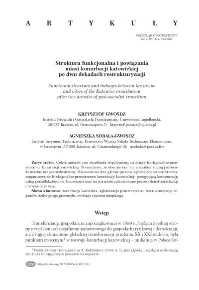 Struktura funkcjonalna i powiązania miast konurbacji katowickiej po dwu dekadach restrukturyzacji = Functional structure and linkages between towns and cities of the Katowice Conurbation after two decades of post-socialist transition