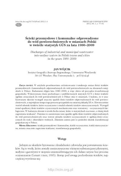 Ścieki przemysłowe i komunalne odprowadzone do wód powierzchniowychw miastach Polski w świetle statystyk GUS za lata 1990–2009 = Discharges of industrial and municipal wastewater into surface waters inPolish towns and cities in the years 1990–2009