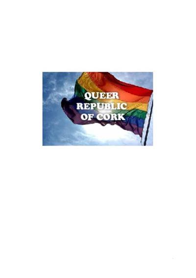 Queer Republic of Cork, Cork's Lesbian, Gay, Bisexual and Transgender Communities 1970s-1990s, Orla Egan