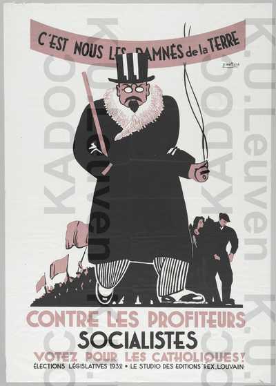 Parti Catholique, parlementsverkiezingen van 27 november 1932 : propaganda met karikatuur van Emile Vandervelde en slogan 'Contre les profiteurs socialistes, votez pour les catholiques!'