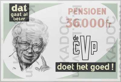 CVP, gemeenteraadsverkiezingen van 12 oktober 1958 : propaganda met slogan 'Dat gaat al beter. Pensioen 36.000 fr. De CVP doet het goed'