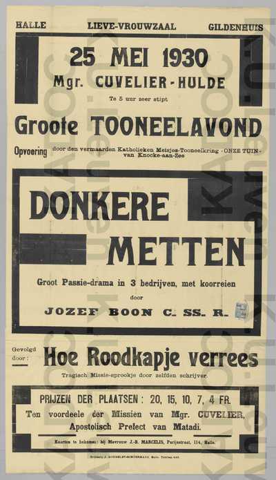 Hulde Jean Cuvelier, Halle, 25 mei 1930 : aankondiging van de opvoeringen 'Donkere metten' en 'Hoe Roodkapje verrees' van Jozef Boon door de Katholieke Meisjestoneelkring Onze Tuin