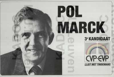 CVP-EVP, Europese verkiezingen van 17 juni 1984 : propaganda voor Pol Marck, met portret en logo 'Lijst met Tindemans'