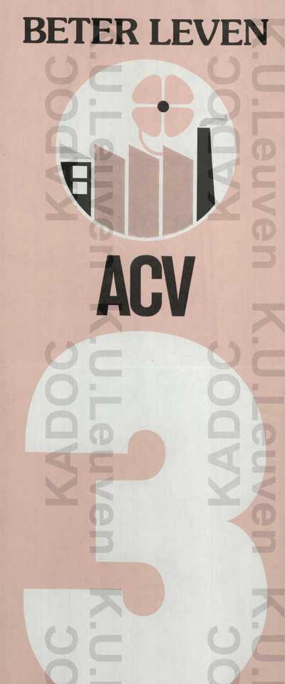 ACV, sociale verkiezingen, 'Beter Leven', 28 april-31 mei 1975 : lijstnummer 3 /