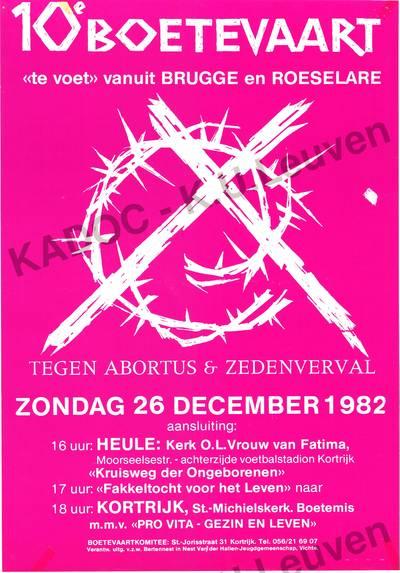 Boetevaartkomitée, Kortrijk, boetevaart tegen abortus en zedenverval, 10de, 26 december 1982 : bedevaart vanuit Brugge en Roeselare met aansluiting te Heule voor de 'Kruisweg der Ongeborenen' met daarna 'Fakkeltocht voor het Leven' naar Kortrijk